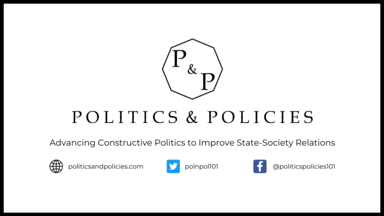 Welcome to Politics & Policies